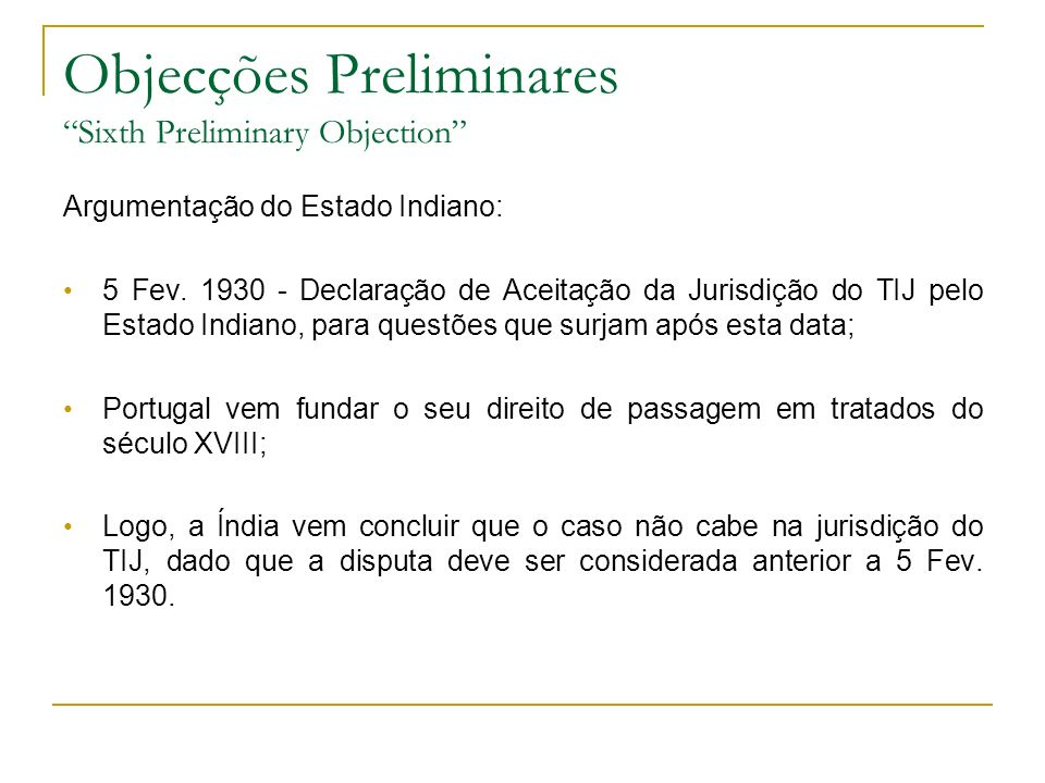 Objecções Preliminares Sixth Preliminary Objection