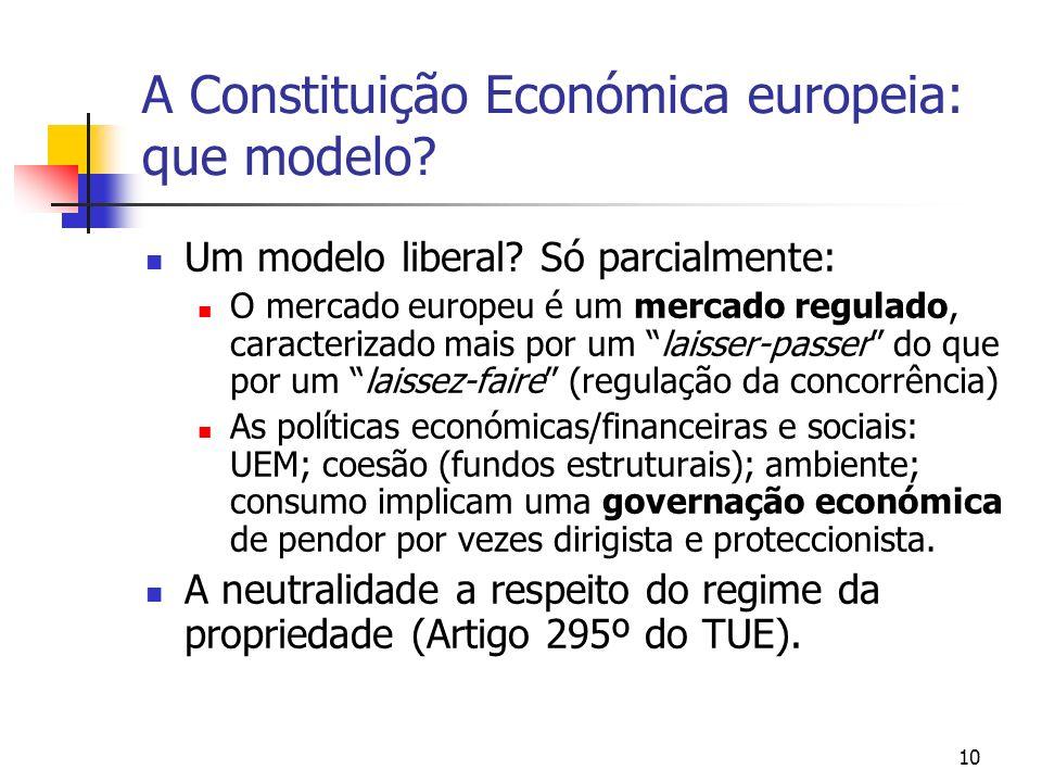 A Constituição Económica europeia: que modelo