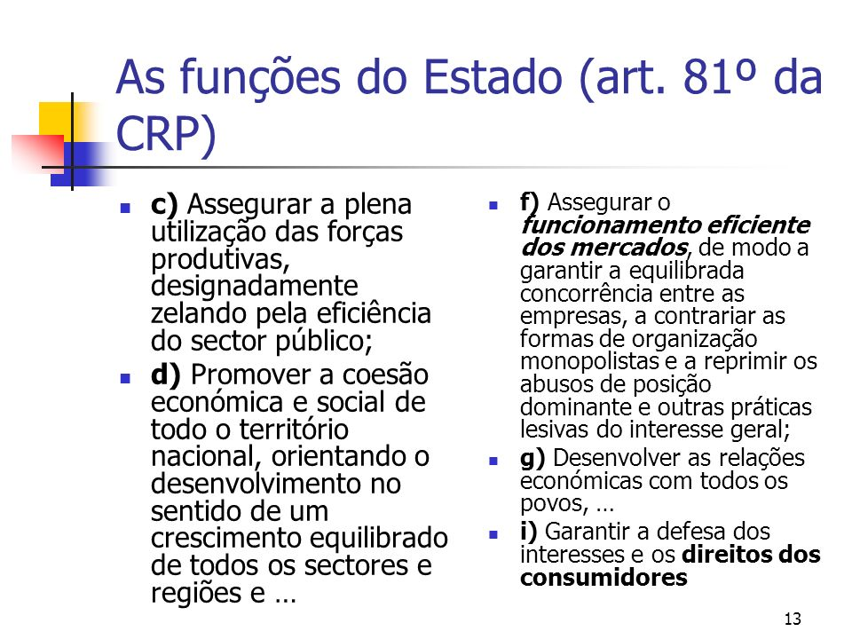 As funções do Estado (art. 81º da CRP)