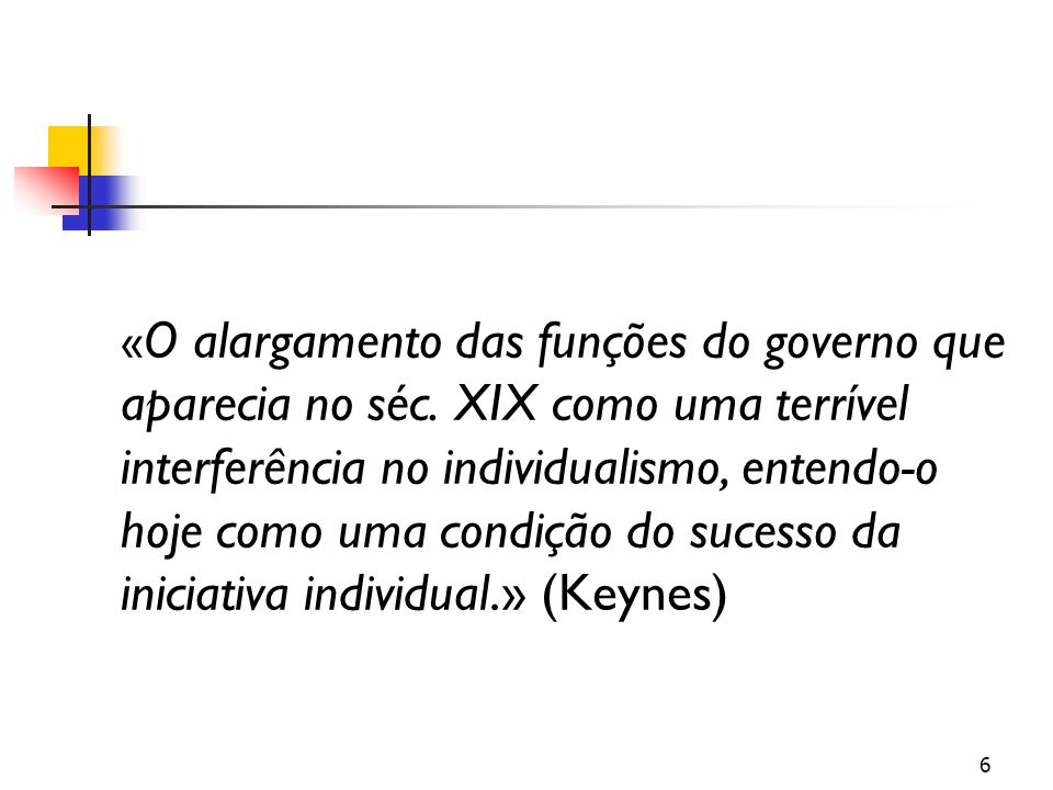 «O alargamento das funções do governo que aparecia no séc