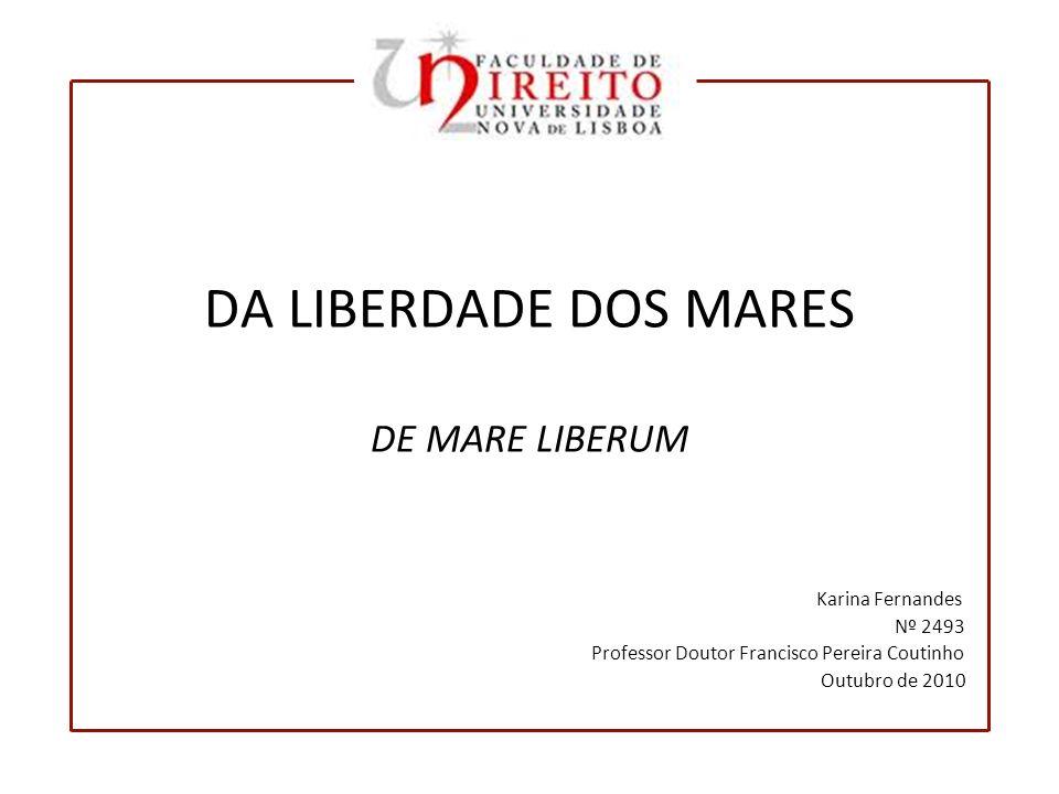 DA LIBERDADE DOS MARES DE MARE LIBERUM