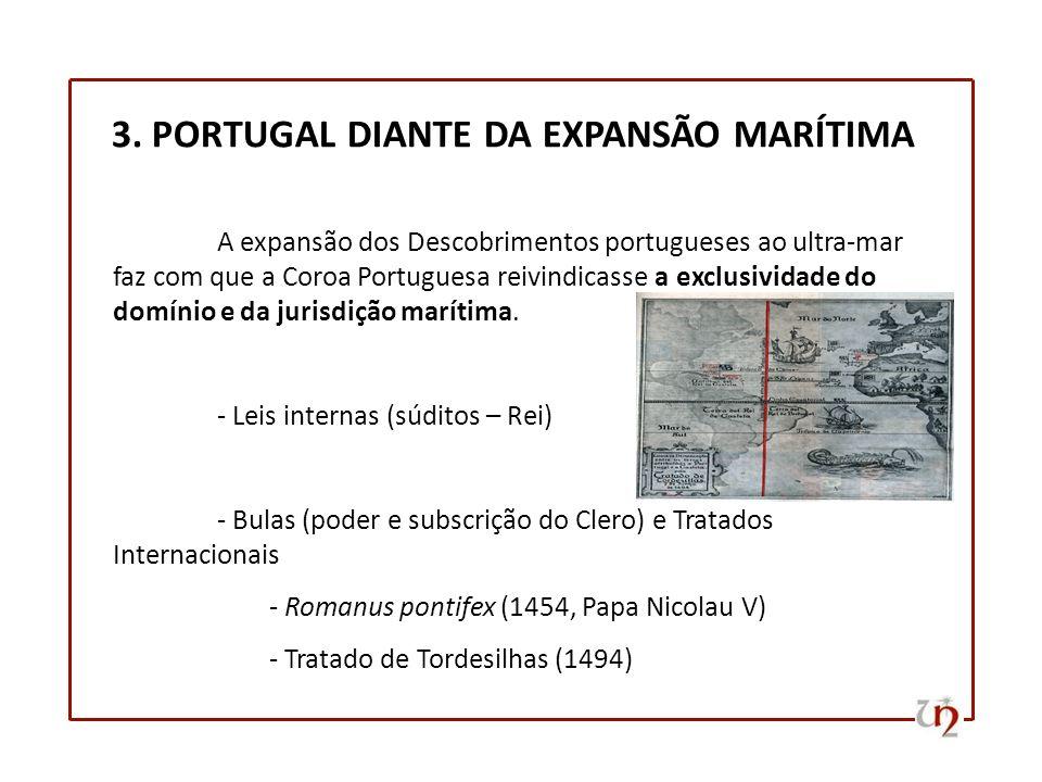 3. PORTUGAL DIANTE DA EXPANSÃO MARÍTIMA
