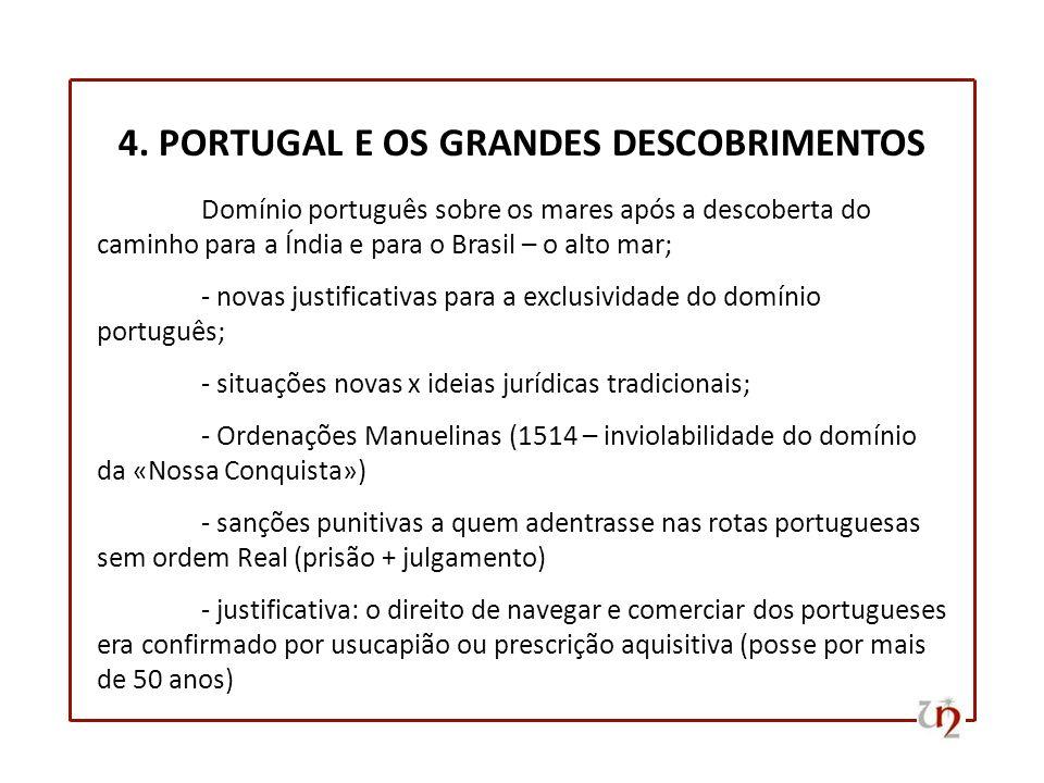 4. PORTUGAL E OS GRANDES DESCOBRIMENTOS