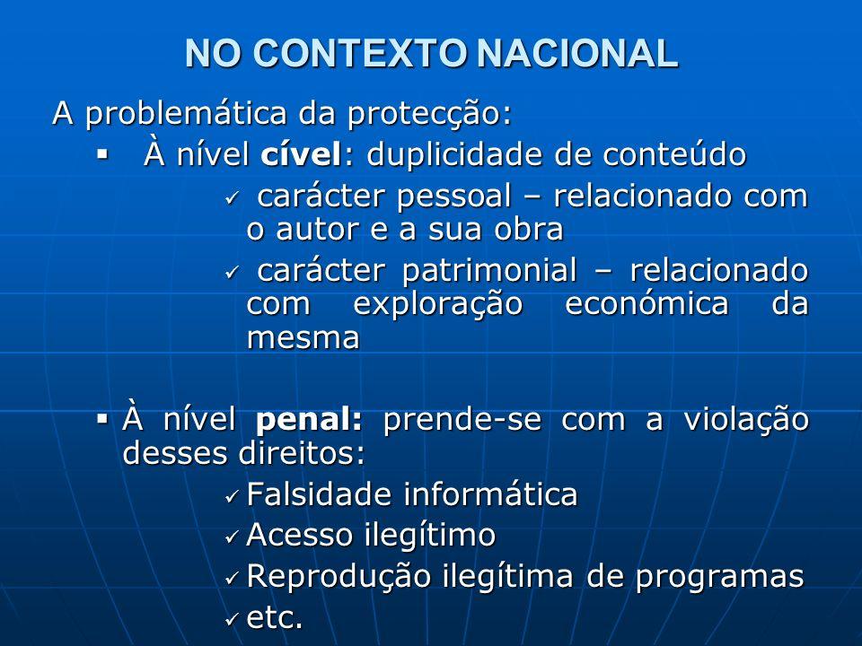 NO CONTEXTO NACIONAL A problemática da protecção: