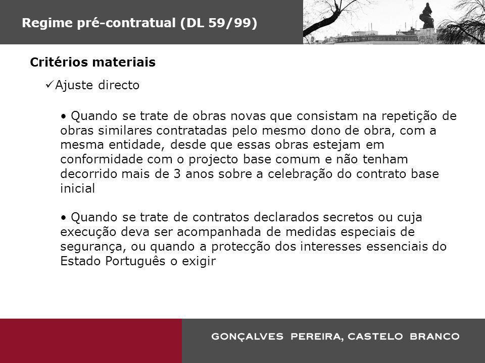 Regime pré-contratual (DL 59/99)