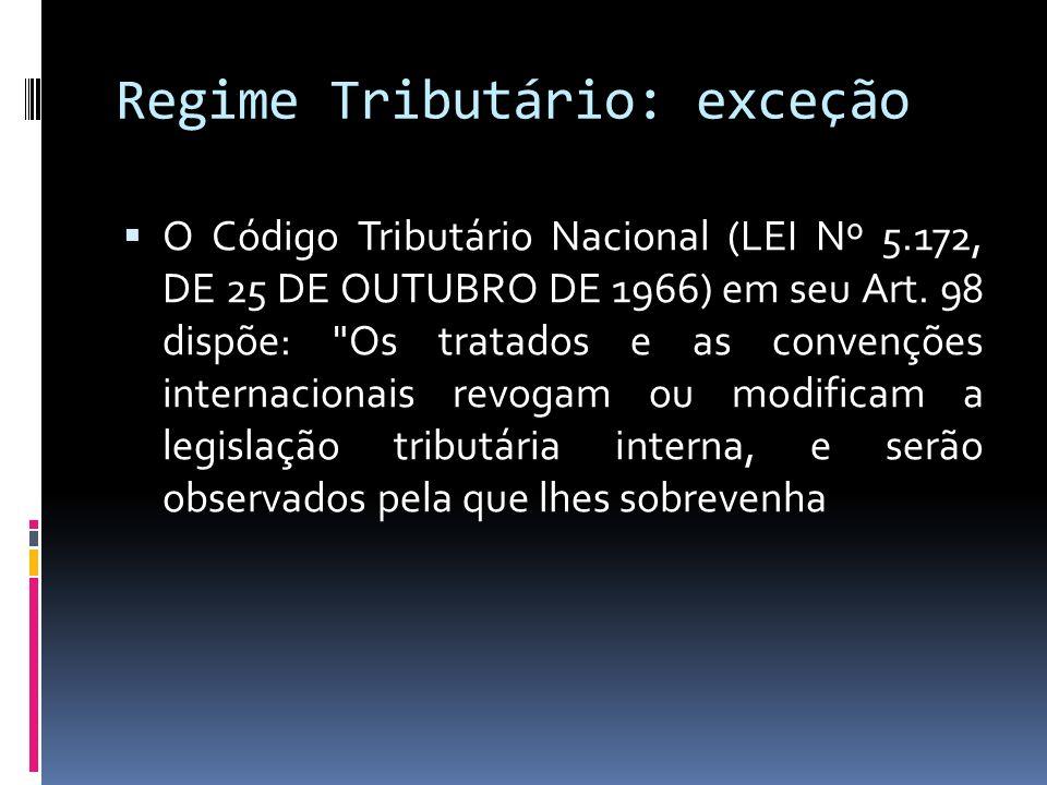 Regime Tributário: exceção