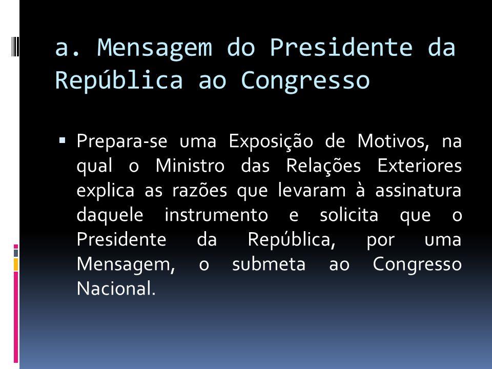 a. Mensagem do Presidente da República ao Congresso