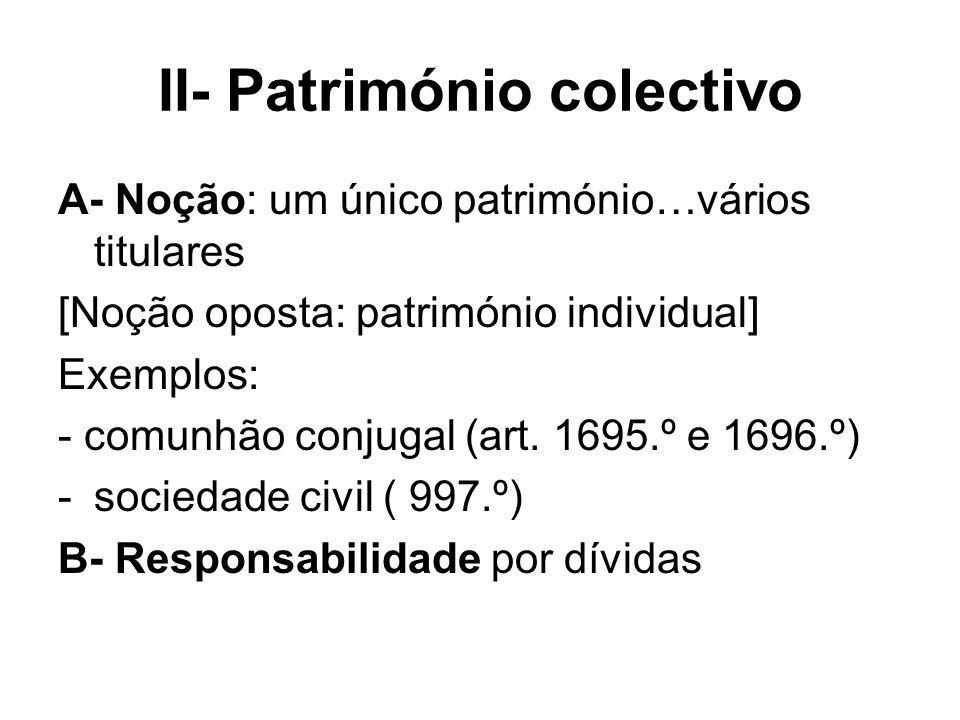 II- Património colectivo