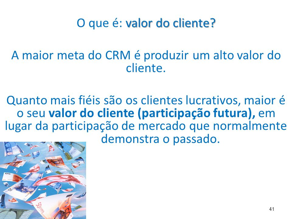 O que é: valor do cliente