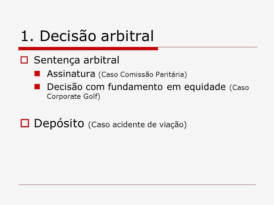 1. Decisão arbitral Depósito (Caso acidente de viação)