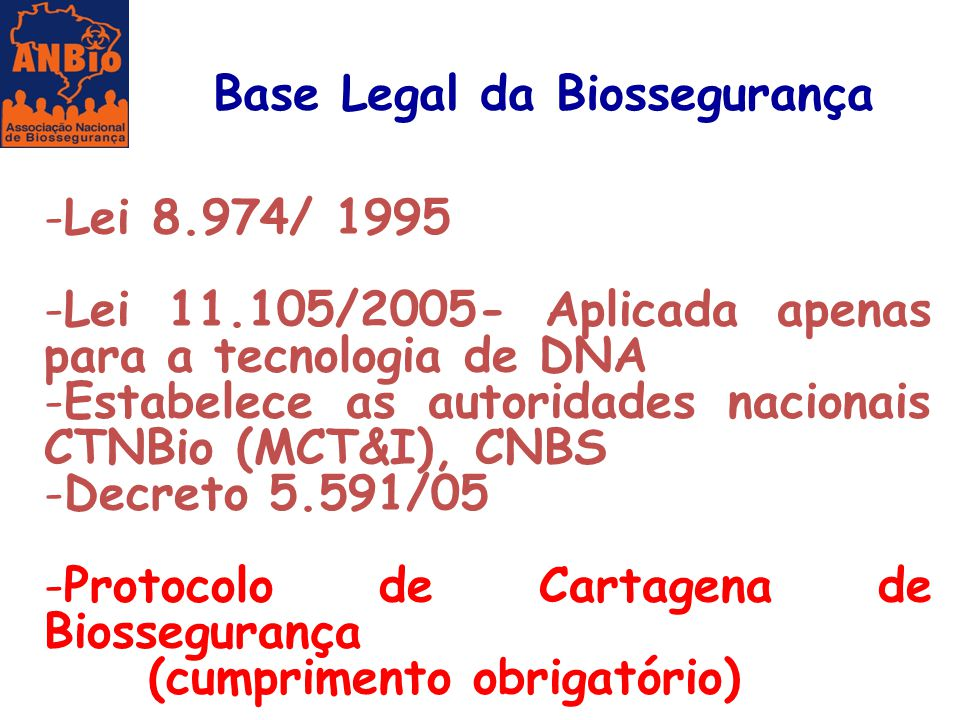 Base Legal da Biossegurança