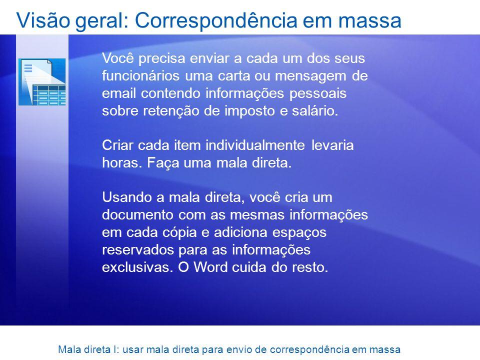 Visão geral: Correspondência em massa