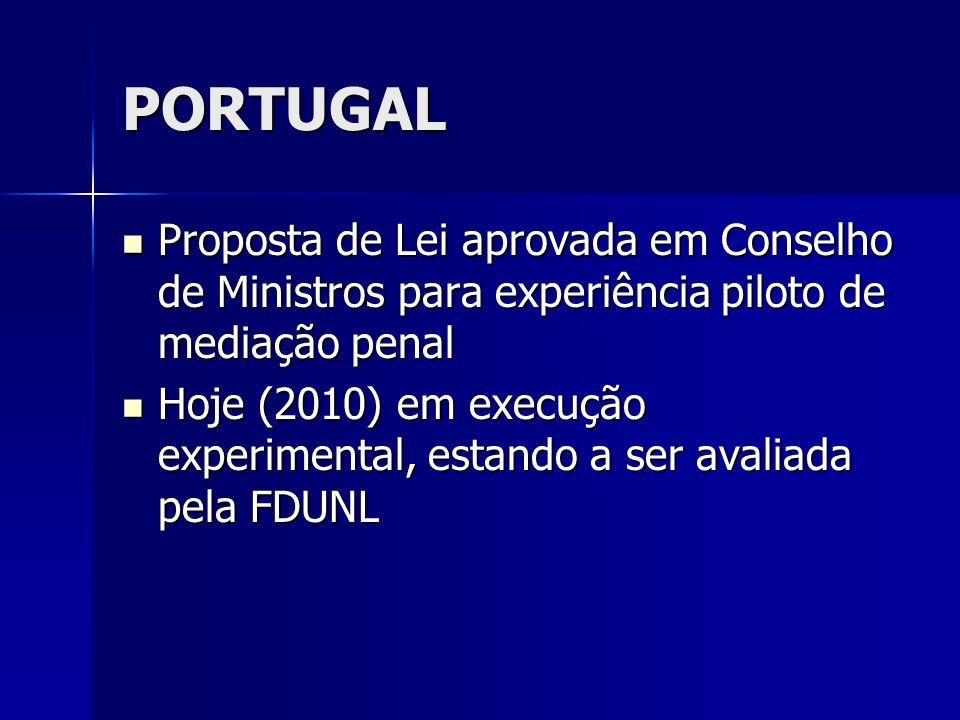 PORTUGAL Proposta de Lei aprovada em Conselho de Ministros para experiência piloto de mediação penal.