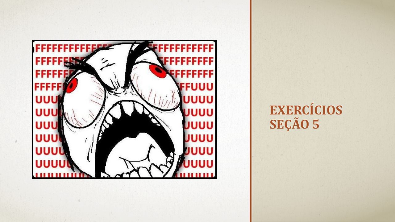 Exercícios seção 5