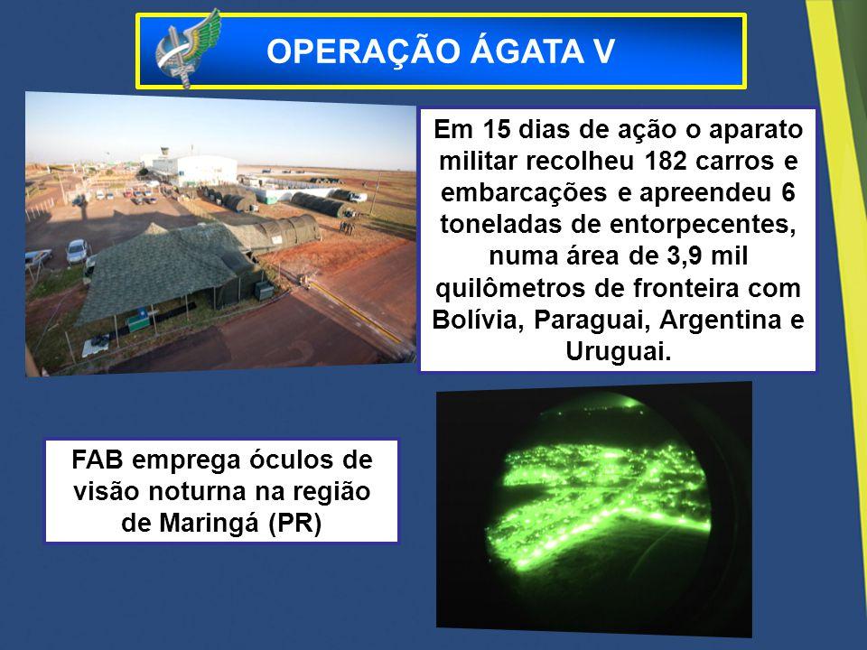 FAB emprega óculos de visão noturna na região de Maringá (PR)