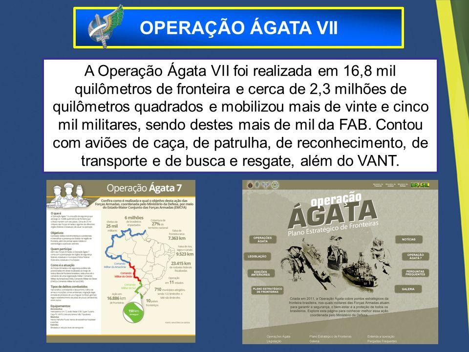 OPERAÇÃO ÁGATA VII