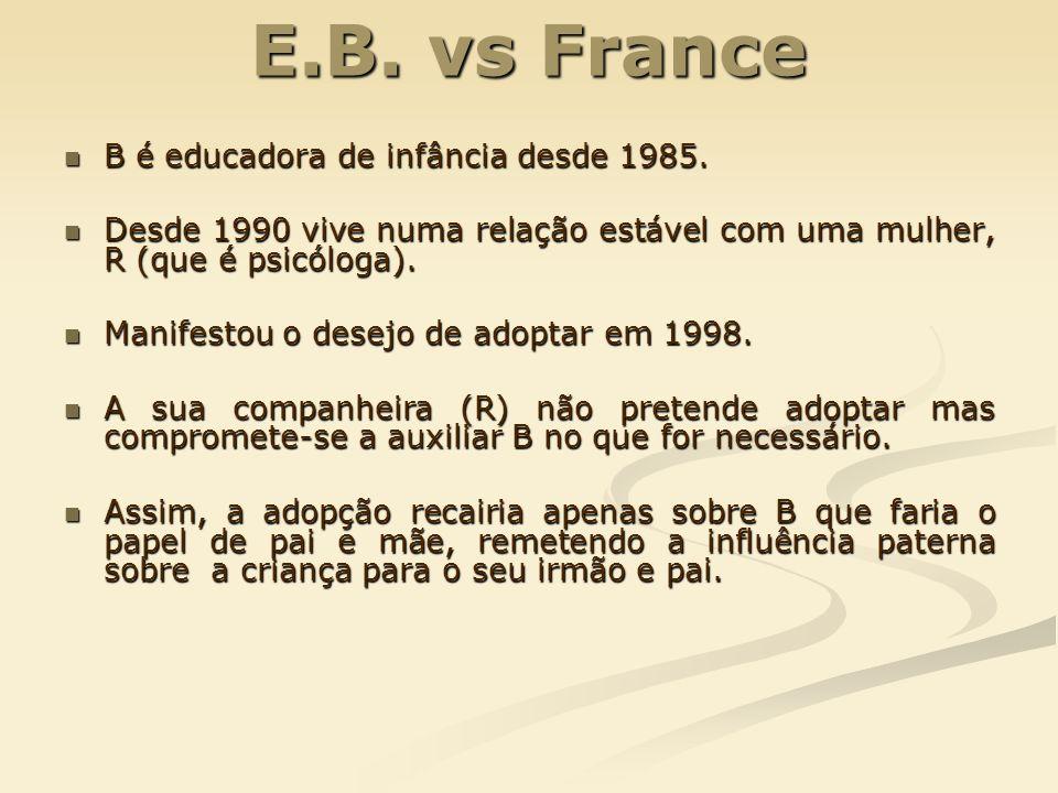 E.B. vs France B é educadora de infância desde 1985.