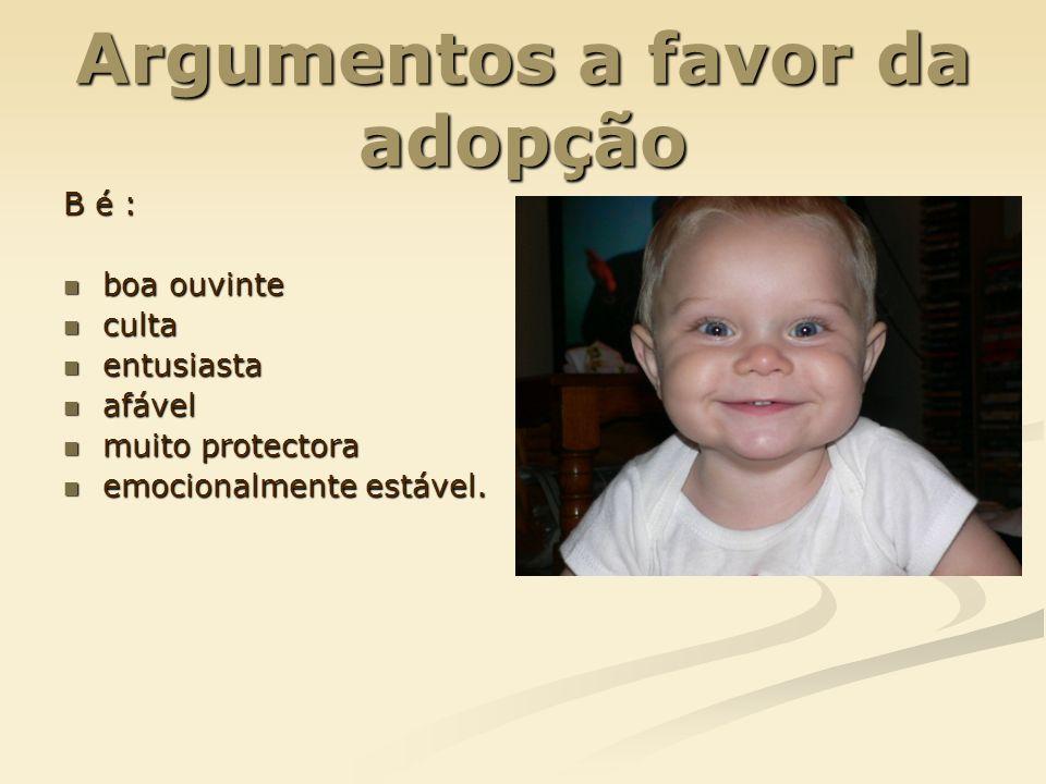 Argumentos a favor da adopção