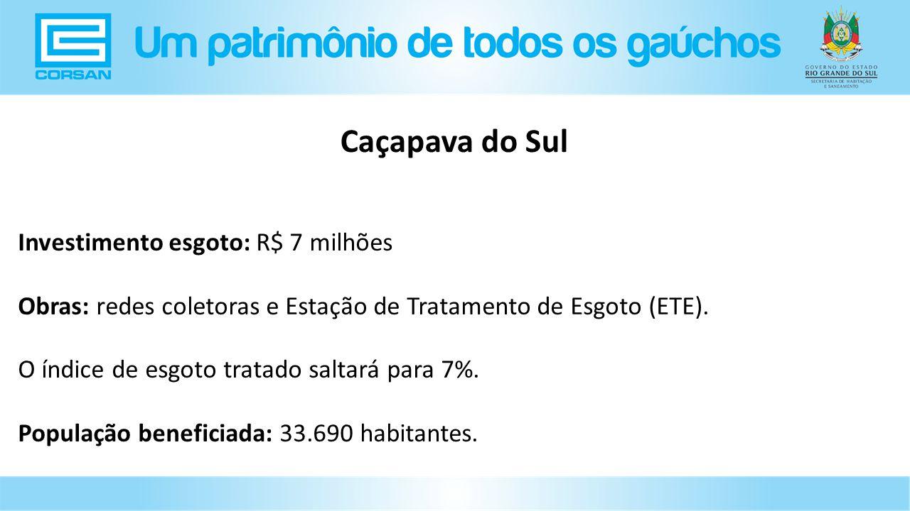 Caçapava do Sul Investimento esgoto: R$ 7 milhões