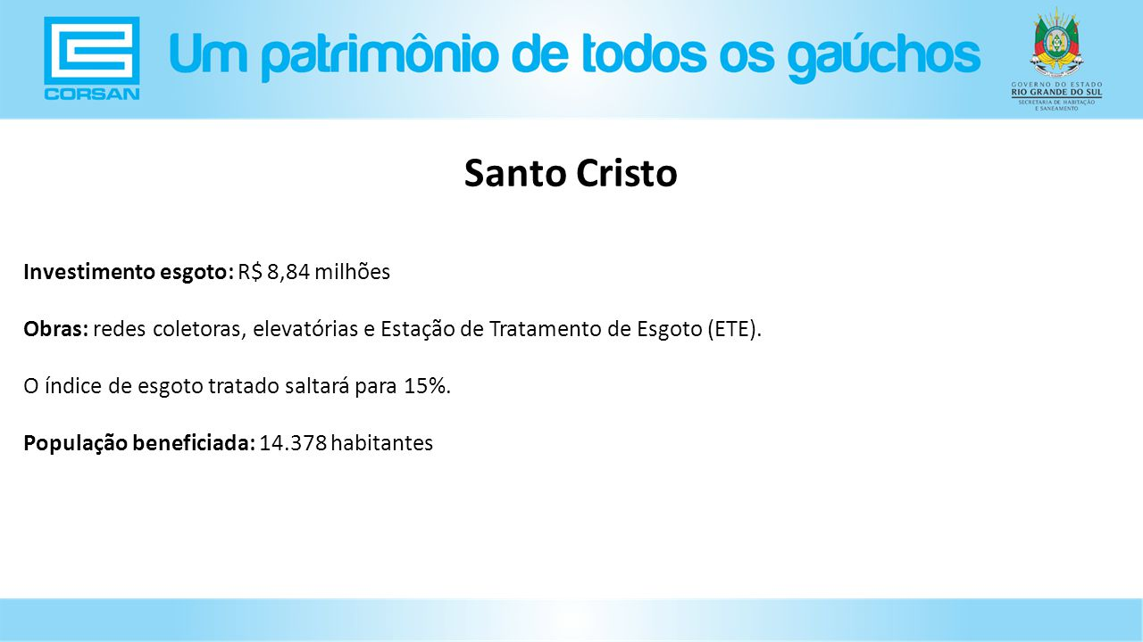 Santo Cristo Investimento esgoto: R$ 8,84 milhões