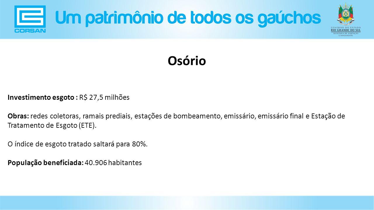Osório Investimento esgoto : R$ 27,5 milhões