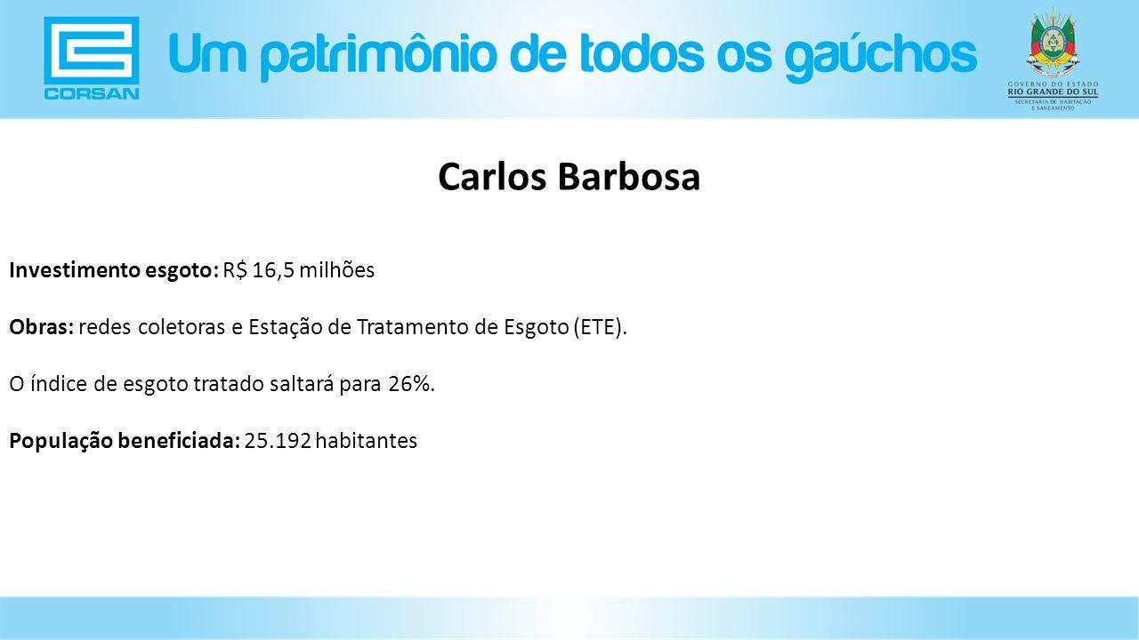 Carlos Barbosa Investimento esgoto: R$ 16,5 milhões