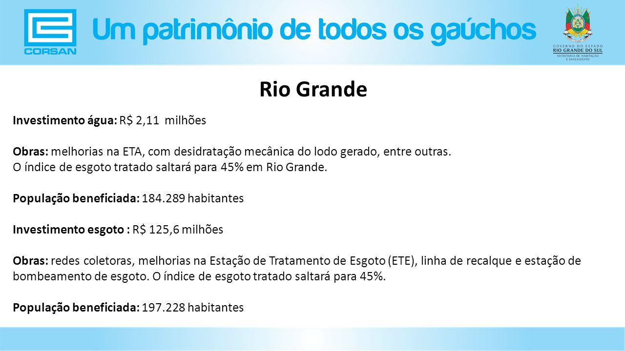 Rio Grande Investimento água: R$ 2,11 milhões