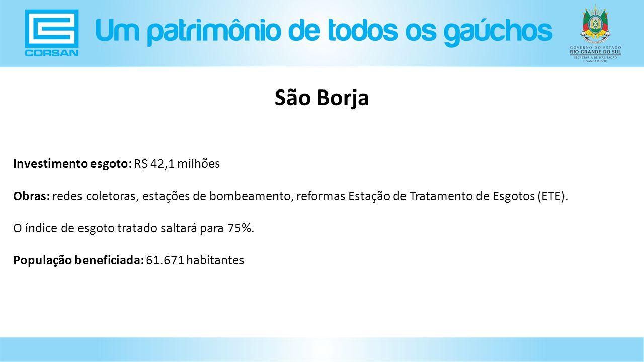 São Borja Investimento esgoto: R$ 42,1 milhões