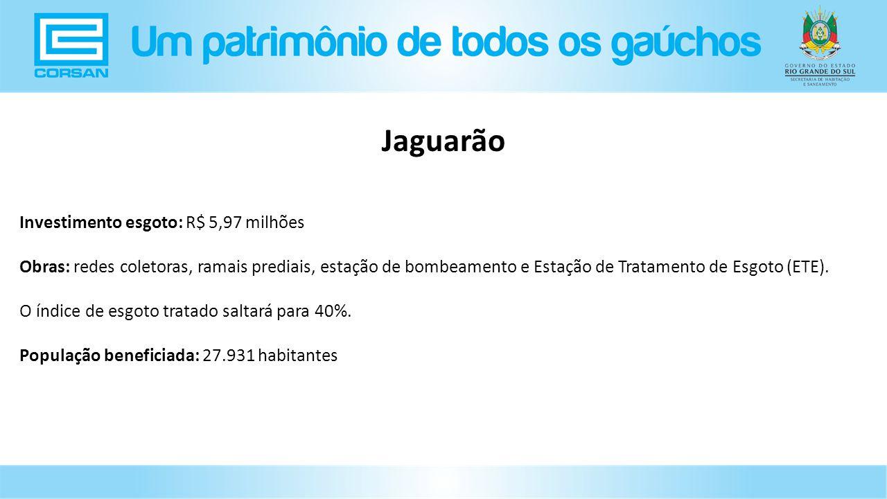 Jaguarão Investimento esgoto: R$ 5,97 milhões