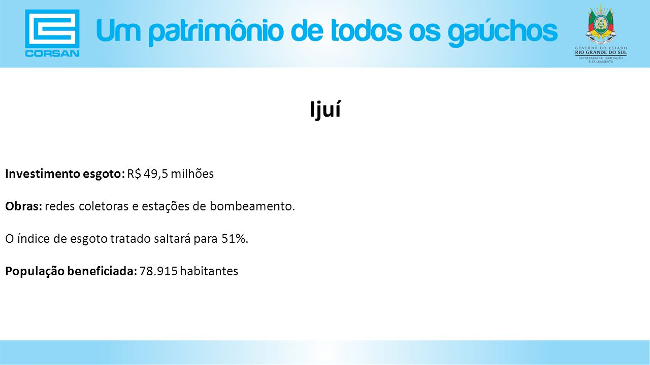 Ijuí Investimento esgoto: R$ 49,5 milhões