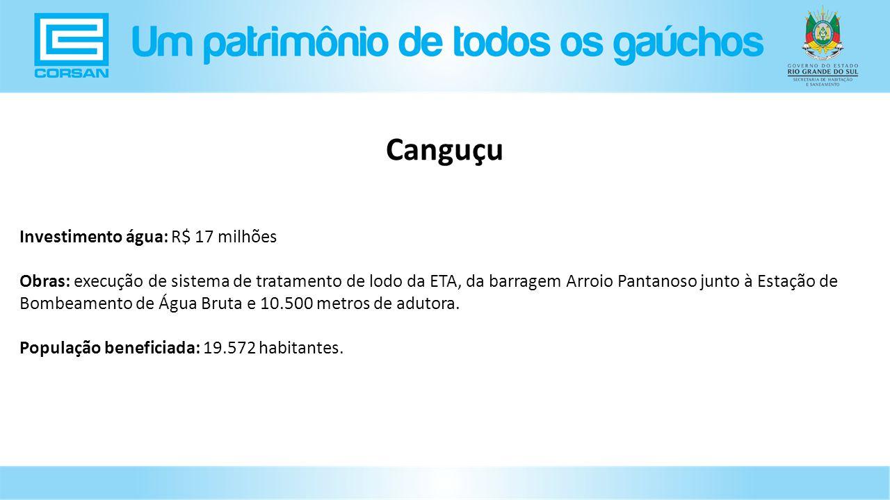 Canguçu Investimento água: R$ 17 milhões