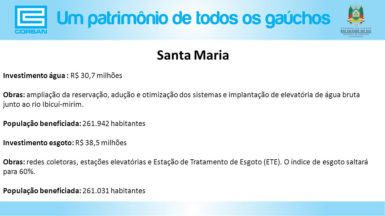 Santa Maria Investimento água : R$ 30,7 milhões