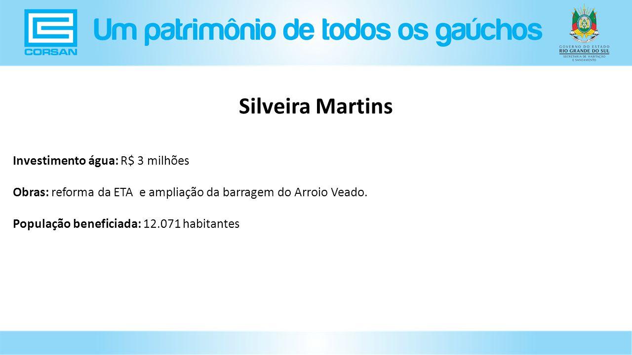 Silveira Martins Investimento água: R$ 3 milhões