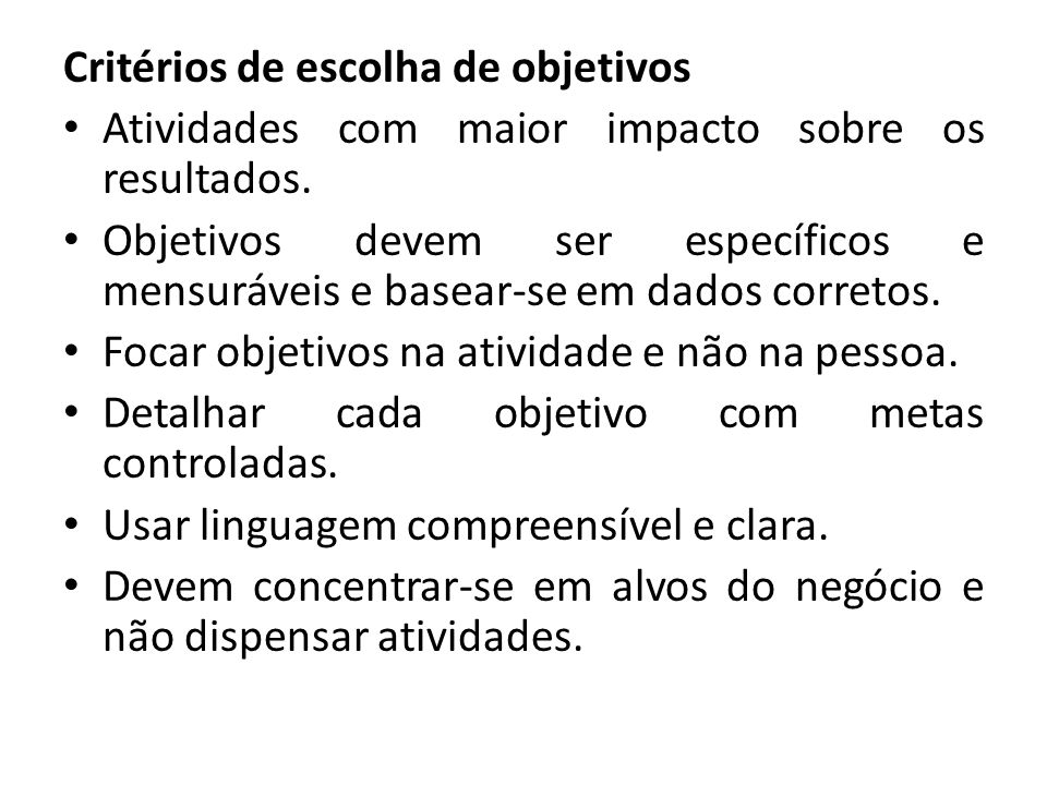 Critérios de escolha de objetivos