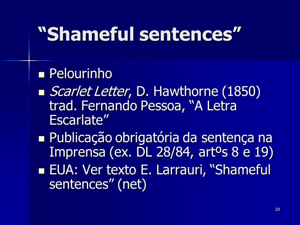Shameful sentences Pelourinho