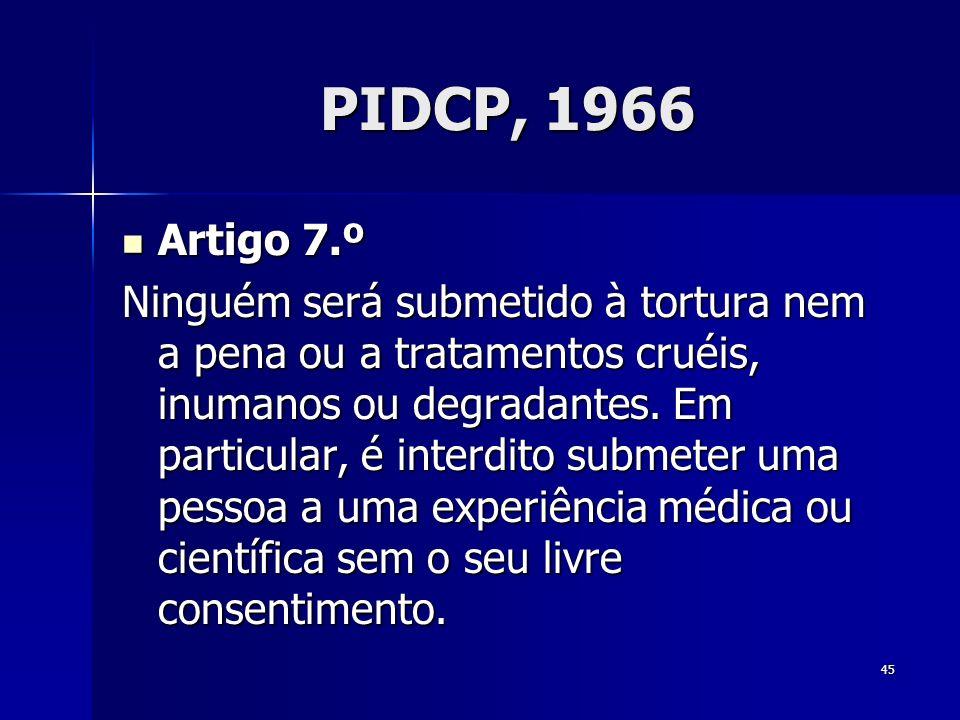 PIDCP, 1966 Artigo 7.º.