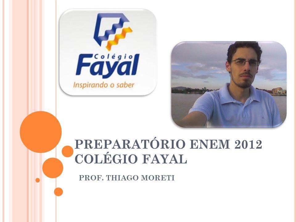 PREPARATÓRIO ENEM 2012 COLÉGIO FAYAL