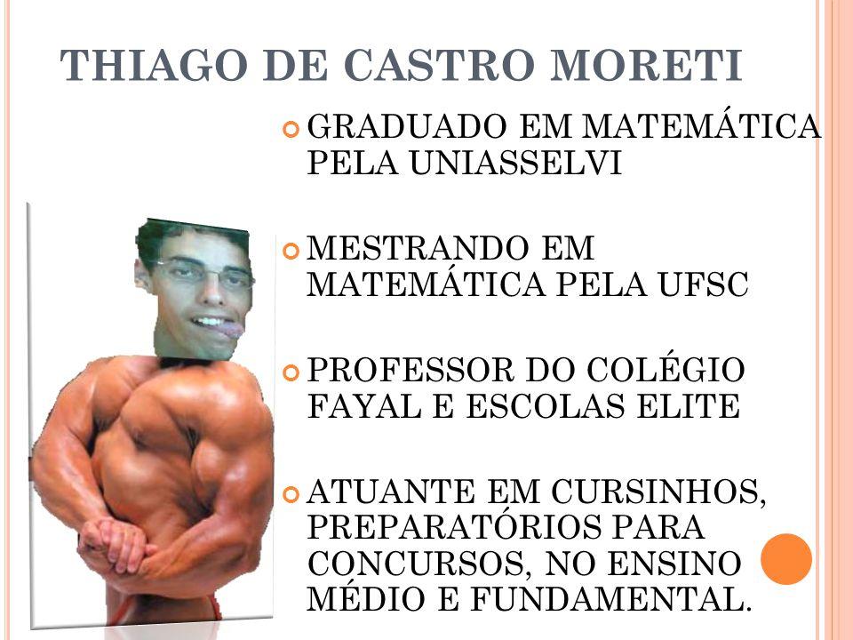 THIAGO DE CASTRO MORETI