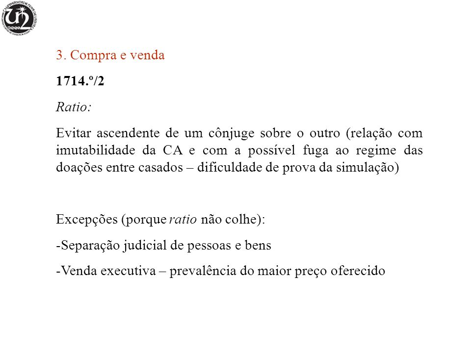 3. Compra e venda 1714.º/2. Ratio: