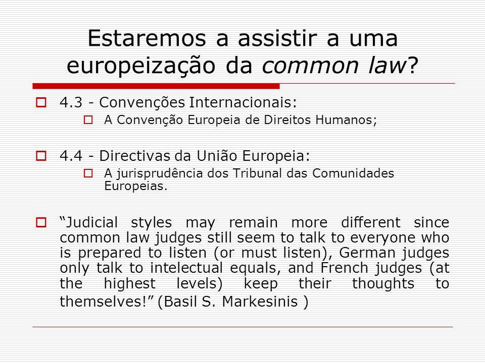 Estaremos a assistir a uma europeização da common law