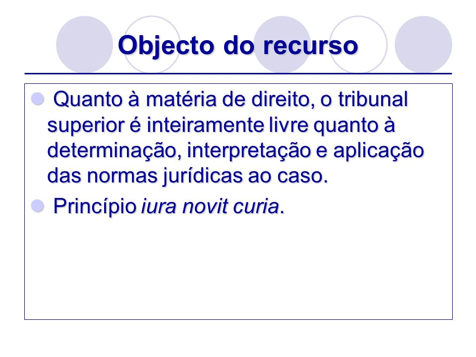 Objecto do recurso