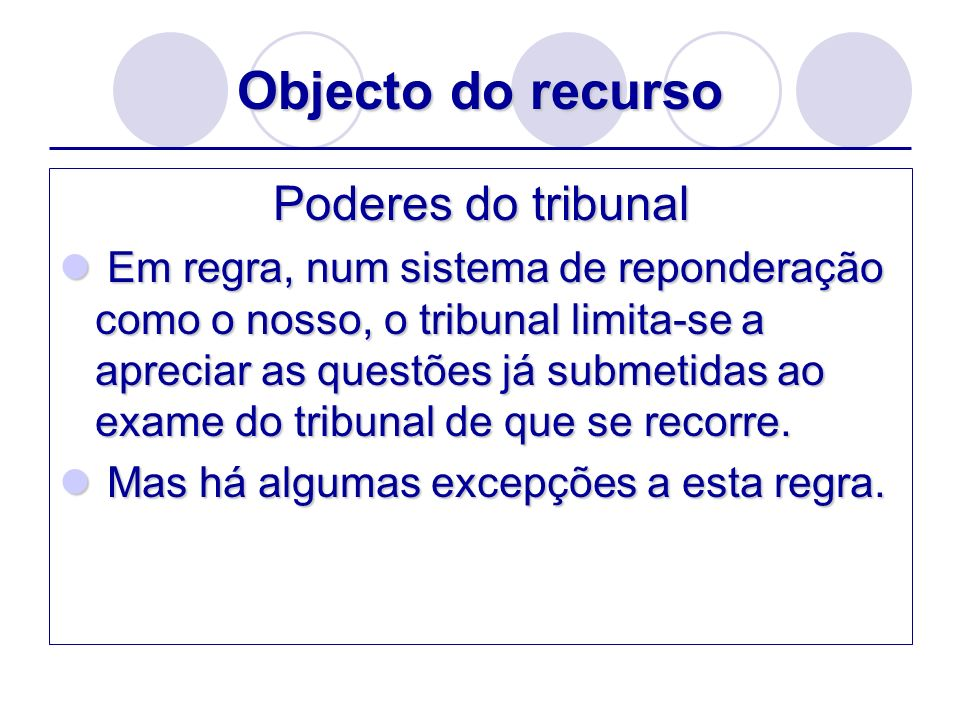 Objecto do recurso Poderes do tribunal