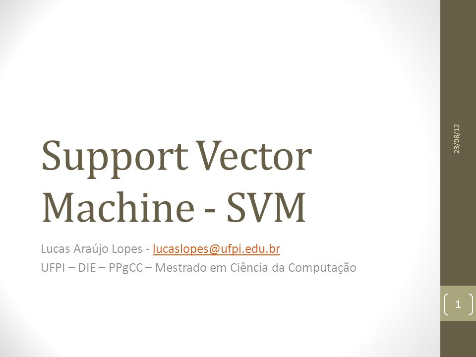 Support Vector Machine - SVM