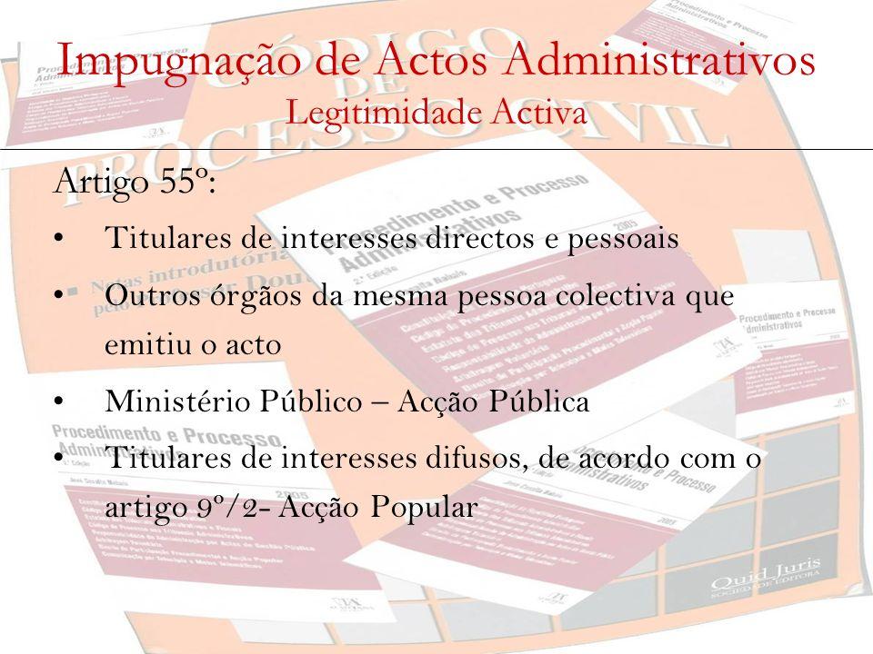 Impugnação de Actos Administrativos Legitimidade Activa