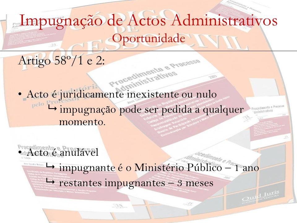 Impugnação de Actos Administrativos Oportunidade