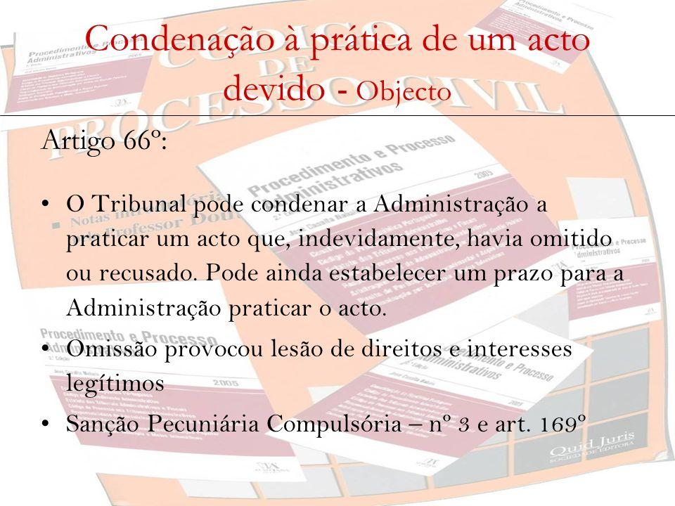 Condenação à prática de um acto devido - Objecto