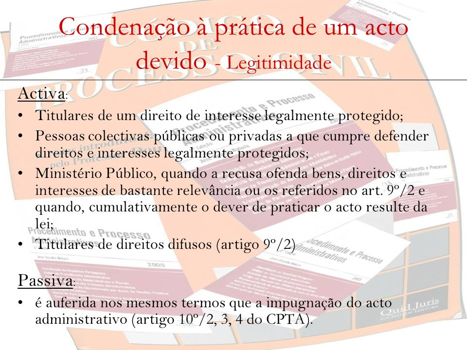 Condenação à prática de um acto devido - Legitimidade