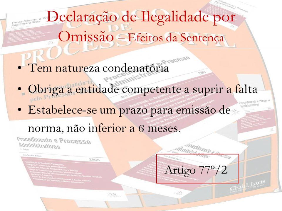 Declaração de Ilegalidade por Omissão – Efeitos da Sentença