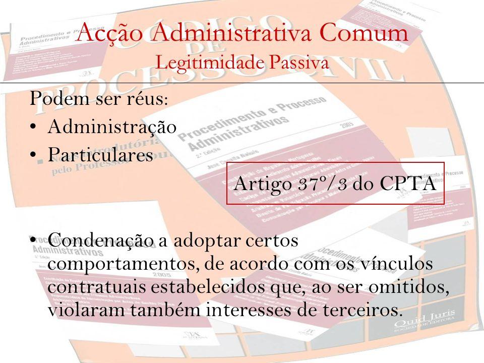 Acção Administrativa Comum Legitimidade Passiva