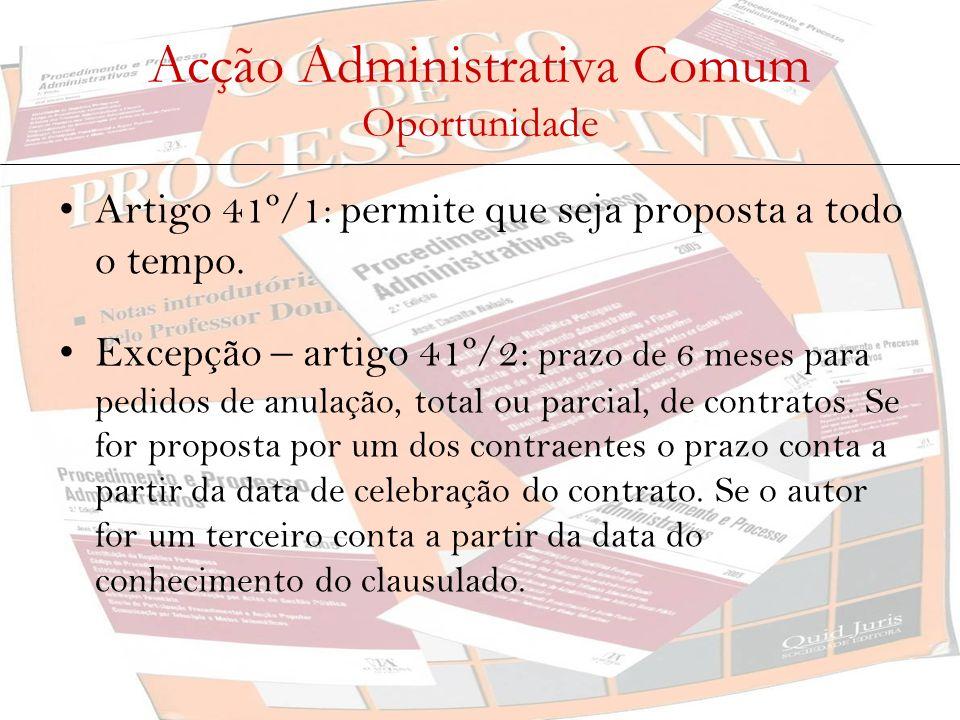 Acção Administrativa Comum Oportunidade